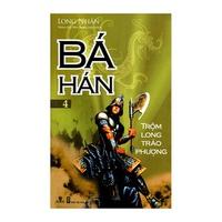 Bá Hán (Tập 4-6)