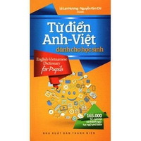 Từ Điển Anh - Việt Dành Cho Học Sinh 165.000 Từ