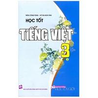 Học Tốt Tiếng Việt Lớp 3 (Tập 1-2)