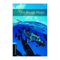 Oxford Bookworms Library - Level 5: This Rough Magic