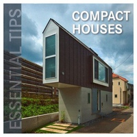 Essential Tips: Compact Houses