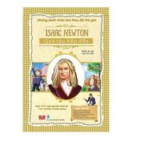 Những Danh Nhân Làm Thay Đổi Thế Giới - Isaac Newton Quả Táo Hấp Dẫn