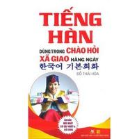 Tiếng Hàn Dùng Trong Chào Hỏi Xã Giao Hàng Ngày