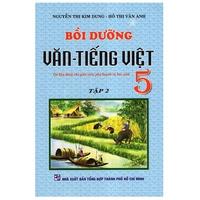 Bồi Dưỡng Văn - Tiếng Việt Lớp 1-5 (Tập 1-2)