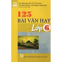 125 Bài Văn Hay (Lớp 6-9)