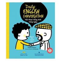 Daily English Conversation - Hội Thoại Tiếng Anh Hằng Ngày