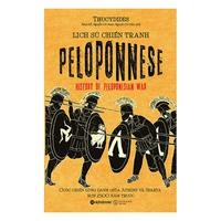 Lịch Sử Chiến Tranh Peleponnese - Cuộc Chiến Lừng Danh Giữa Athen Và Sparta