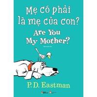 Picture Book song ngữ  - Mẹ Có Phải Là Mẹ Của Con?