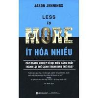 Less Is More - Ít Hóa Nhiều