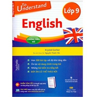 To understand English (Lớp 6-9)