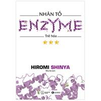 Nhân Tố Enzyme-Trẻ Hóa