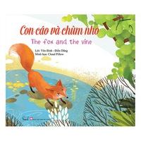 Con Cáo Và Chùm Nho - The Fox And The Vine (Ngụ Ngôn Song Ngữ Anh - Việt)