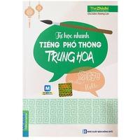 Tự Học Nhanh Tiếng Phổ Thông Trung Hoa