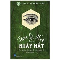 Tâm Lý Học Trong Nháy Mắt (Tập 1)