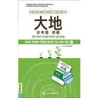 Daichi Nihongo Shokyu Giáo Trình Tiếng Nhật Sơ Cấp 1 - Bản Dịch Và Giải Thích Ngữ Pháp