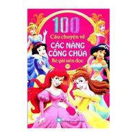 100 Câu Chuyện Về Các Nàng Công Chúa (Tập 1-2)