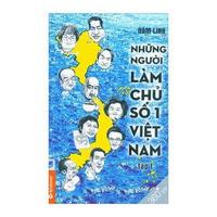 Những Người Làm Chủ Số 1 Việt Nam - Tập 1