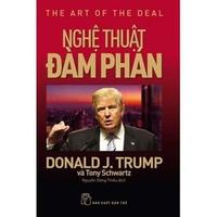 Nghệ Thuật Đàm Phán - Donald J. Trump Và Tony Schwartz