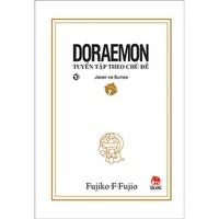 Doraemon Tuyển Tập Theo Chủ Đề (Tập 9-10)