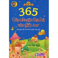 365 Câu Chuyện Đưa Bé Vào Giấc Mơ