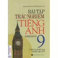 Bài Tập Trắc Nghiệm Tiếng Anh Lớp 9