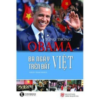 Tổng Thống Obama – Ba Ngày Trên Đất Việt