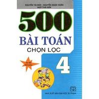 500  Bài Toán Chọn Lọc 5 (Cấp 1)