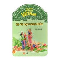 Cổ Tích Việt Nam - Âu Cơ Lạc Long Quân