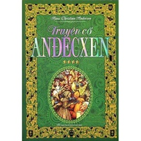 Truyện Cổ Anđecxen (Tập 3-4)
