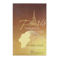 Dương Thụy - Paris Through Closed Eyes