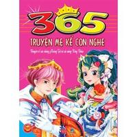 365 Truyện Mẹ Kể Con Nghe - Chuyện Về Các Chàng Hoàng Tử Và Các Nàng Công Chúa