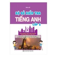 Bộ Đề Kiểm Tra Tiếng Anh Lớp (3-5)