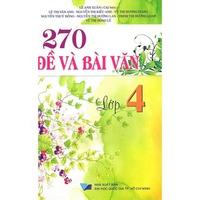 270 Đề Và Bài Văn (Lớp 1-5)