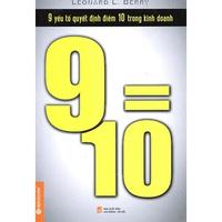 9 Yếu Tố Quyết Định Điểm 10 Trong Kinh Doanh