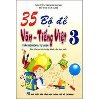 35 Bộ Đề Văn - Tiếng Việt - Trắc Nghiệm Và Tự Luận (Cấp 1)