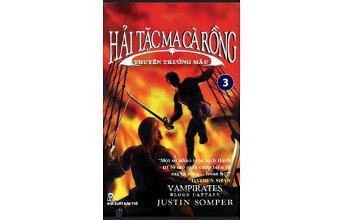 Hải Tặc ma cà rồng (T3): Thuyền trưởng máu - Justin Somper
