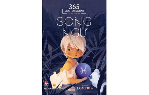 365 Ngày Hoàng Đạo - Song Ngư