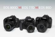 Bạn yêu thích dòng máy ảnh Canon EOS? Đâu là chiếc máy hợp với bạn giữa  EOS 800D - EOS 77D - EOS 80D